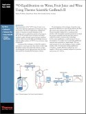 ¹⁸O-Equilibration on Water, Fruit Juice and Wine Using Thermo Scientific GasBench II