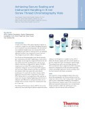 Achieving Secure Sealing and Instrument Handling in 9 mm Screw Thread Chromatography Vials