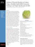 Analysis of Pesticide Residues in Lettuce Using a Modified QuEChERS Extraction Technique and Single Quadrupole GC/MS
