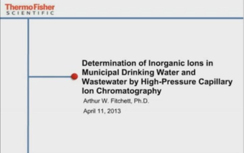 Benefits of Using Capillary Ion Chromatography Determination of Inorganic Ions in Municipal Drinking Water and Wastewater by High Pressure Capillary IC