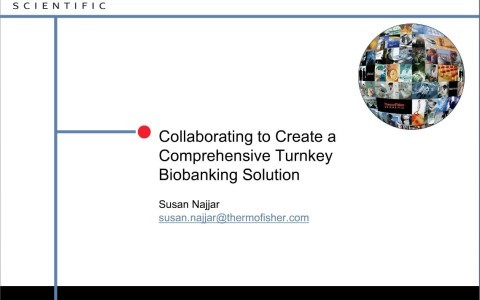 Collaborating to Create a Comprehensive Turnkey Biobanking Solution