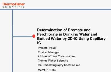 Determination of Bromate and Perchlorate in Drinking Water and Bottled Water by 2D-IC Using Capillary IC