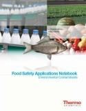 Food Safety Applications Notebook: Environmental Contaminants