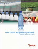 Food Safety Applications Notebook: Processing Contaminants
