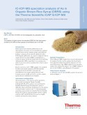 IC-ICP-MS speciation analysis of As in Organic Brown Rice Syrup (OBRS) using the Thermo Scientific iCAP Q ICP-MS