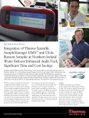 Integration of Thermo Scientific SampleManager LIMS* and CSols Remote Sampler at Northern Ireland Water Delivers Enhanced Audit Trail, Significant Time and Cost Savings