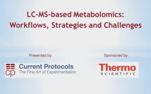 LC-MS-based Metabolomics: Workflows, Strategies and Challenges
