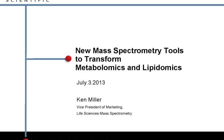 New Mass Spectrometry Tools to Transform Metabolomics and Lipidomics