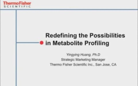 Redefining the Possibilities in Metabolite Profiling