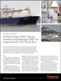 Sakhalin Energy Utilizes Thermo Scientific SampleManager LIMS for Largest Russian LNG Project