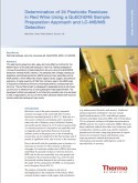 Determination of 24 Pesticide Residues in Red Wine Using a QuEChERS Sample Preparation Approach and LC-MS/MS Detection
