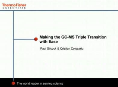 Making-the-GC-MS-Triple-Transition-with-Ease