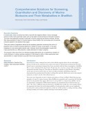 Comprehensive-Solutions-for-Screening-Quantitation-and-Discovery-of-Marine-Biotoxins-and-Their-Metabolites-in-Shellfish