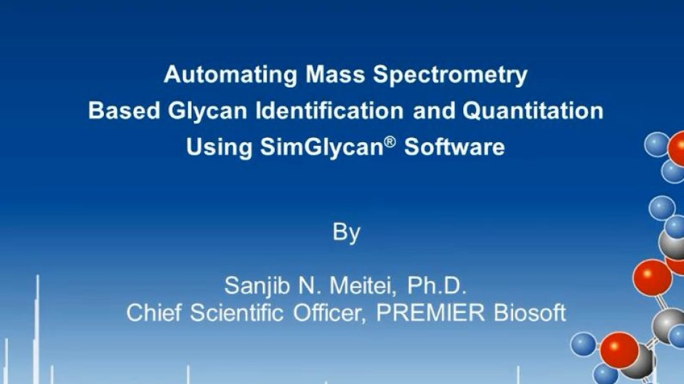 Automating-Mass-Spectrometry-Based-Glycan-Identification-and-Quantitation-Using-SimGlycan-Software